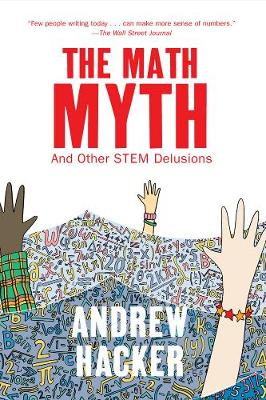 The Math Myth by Andrew Hacker