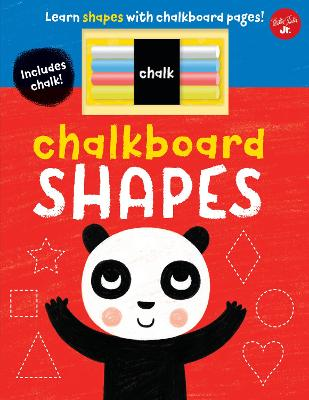 Chalkboard Shapes: Learn shapes with chalkboard pages! by Walter Foster