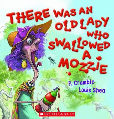 Aussie Gems: There Was An Old Lady Who Swallowed a Mozzie by P. Crumble