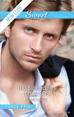 The Billionaire's Baby Sos by Meier Susan