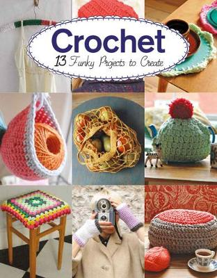 Crochet by Claire Culley