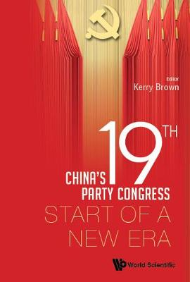 China's 19th Party Congress: Start Of A New Era book