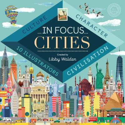 In Focus: Cities by Libby Walden
