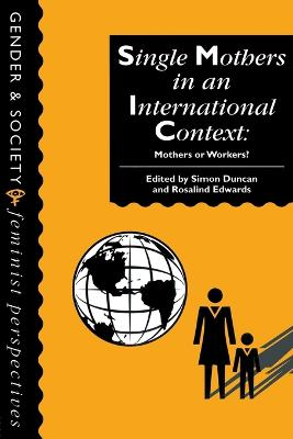 Single Mothers In International Context by Simon Duncan
