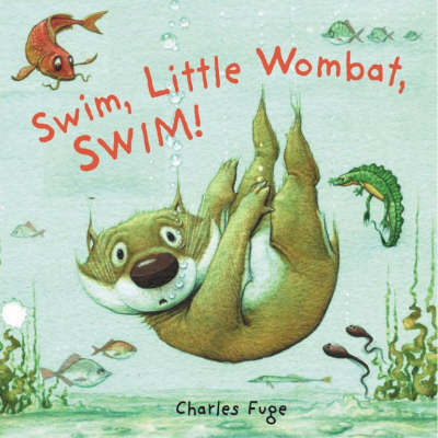 Swim, Little Wombat, Swim! Board Book book