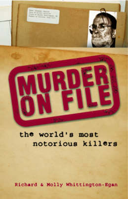 Murder on File by Richard Whittington-Egan