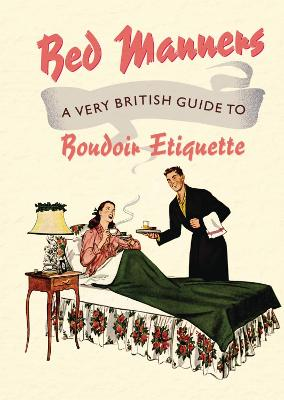 Bed Manners by Bloomsbury Publishing