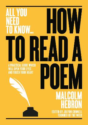 How to Read a Poem by Malcom Hebron