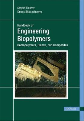 Engineering Biopolymers by Stoyko Fakirov
