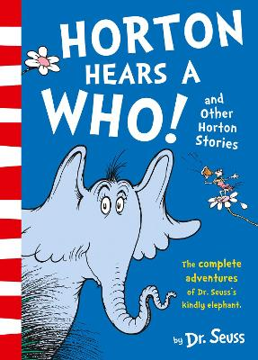 Horton Hears a Who and Other Horton Stories by Dr. Seuss