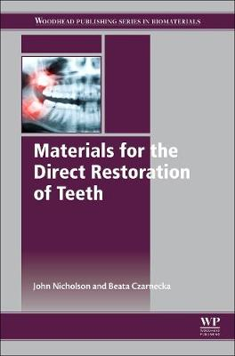 Materials for the Direct Restoration of Teeth book