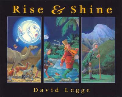 Rise and Shine by David Legge