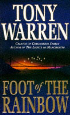 Foot of the Rainbow by Tony Warren