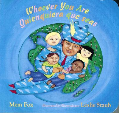 Whoever You Are/quienquiera Que Seas by Mem Fox