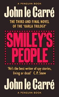 Smiley's People: The Smiley Collection by John Le Carre