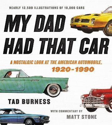 My Dad Had That Car by Tad Burness