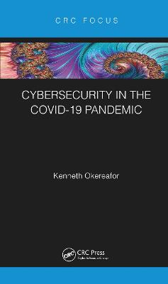 Cybersecurity in the COVID-19 Pandemic book