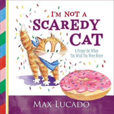 I'm Not a Scaredy Cat book