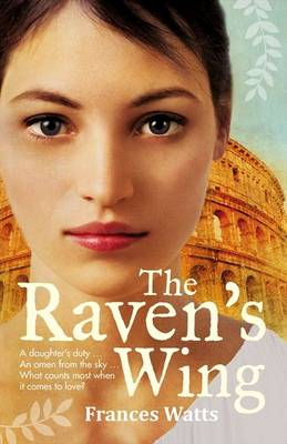 The Raven's Wing by Frances Watts