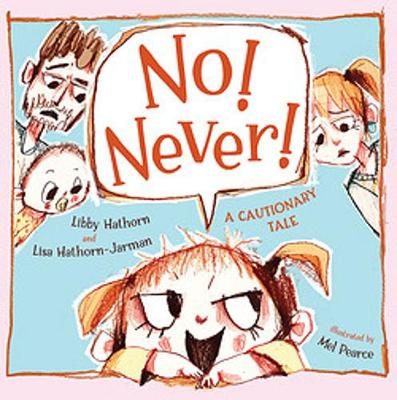 No! Never! by Libby Hathorn
