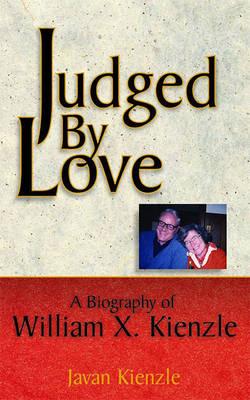 Judged by Love by Javan Kienzle