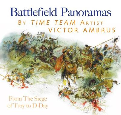 Battlefield Panoramas by Victor Ambrus