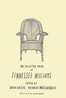 The Collected Poems of Tennessee Williams by Tennessee Williams