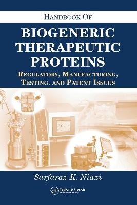 Handbook of Biogeneric Therapeutic Proteins by Sarfaraz K. Niazi