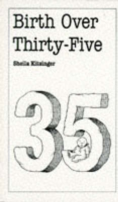 Birth Over 35 by Sheila Kitzinger