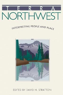 Terra Northwest by David H Stratton