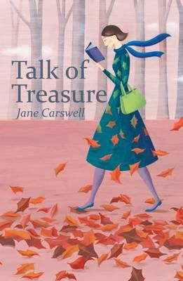 Talk of Treasure by Jane Carswell