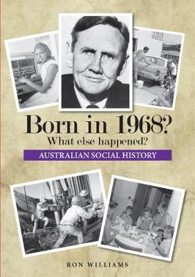 Born in 1968? by Ron Williams