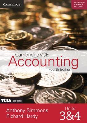 Cambridge VCE Accounting Units 3 and 4 Print Bundle Txtbk, Int Txtbk and Wkbk) book