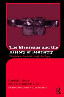 Etruscans and the History of Dentistry book