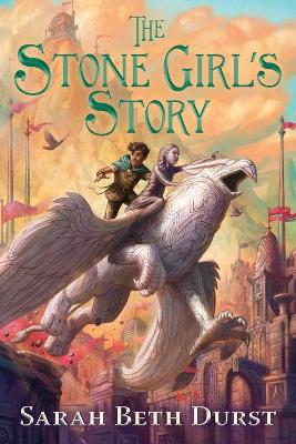 Stone Girl's Story by Sarah Beth Durst