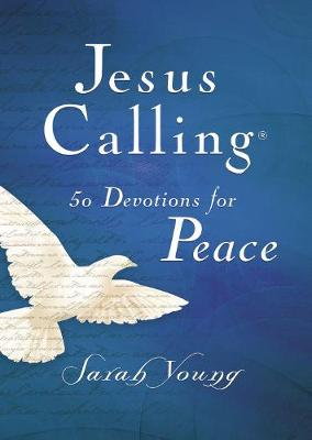 Jesus Calling 50 Devotions for Peace by Sarah Young