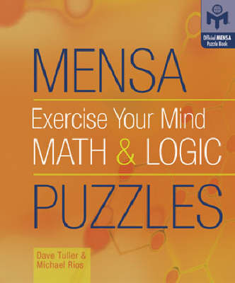 MENSA EXERCISE YOUR MIND MATH LOGIC by Dave Tuller