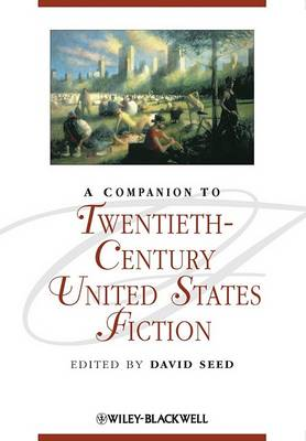 Companion to Twentieth-Century United States Fiction by David Seed