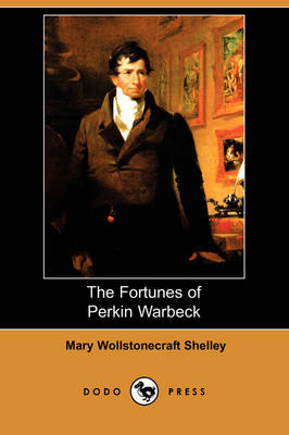 The Fortunes of Perkin Warbeck by Mary Wollstonecraft Shelley