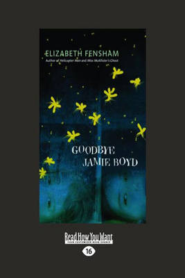 Goodbye Jamie Boyd by Elizabeth Fensham