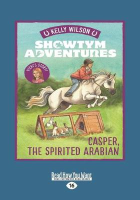 Showtym Adventures 3: Casper, the Spirited Arabian book