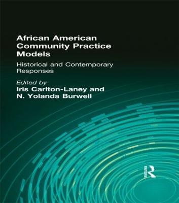 African American Community Practice Models by Iris Carlton-Laney