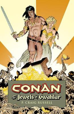 Conan And The Jewels Of Gwahlur by P. Craig Russell