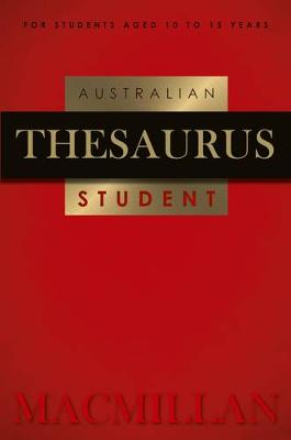 Macmillan Australian Student Thesaurus 2nd Edition by Macmillan