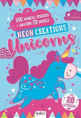Unicorns: Neon Creations by Bookoli Ltd.