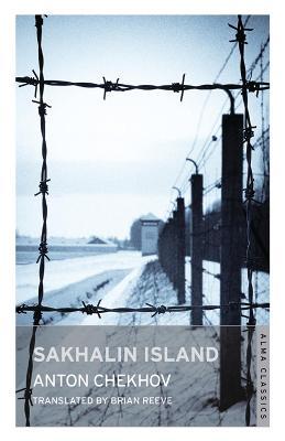 Sakhalin Island by Anton Chekhov