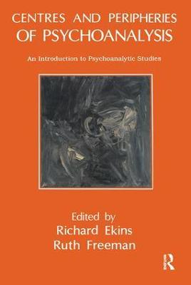 Centres and Peripheries of Psychoanalysis book