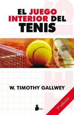 El Juego Interior del Tenis by John Edward Tang