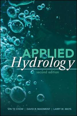 Applied Hydrology by Ven Te Chow