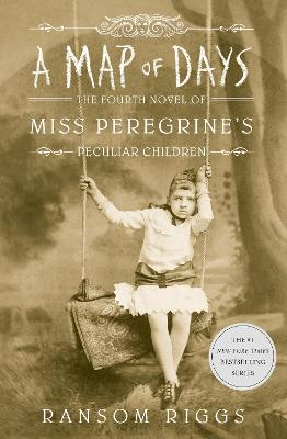 A Map of Days: Miss Peregrine's Peculiar Children book
